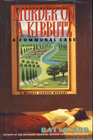 9780060190262: Murder on a Kibbutz: A Communal Case