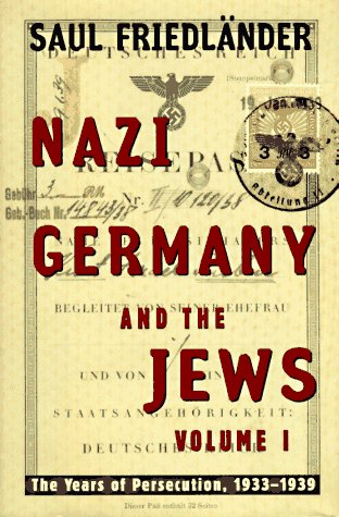 9780060190422: Nazi Germany and the Jews: The Years of Persecution, 1933-1939 v. 1
