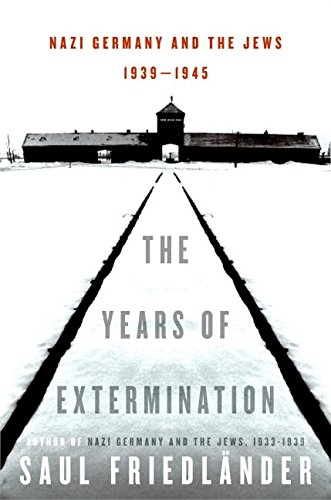 9780060190439: The Years of Extermination: Nazi Germany and the Jews, 1939-1945