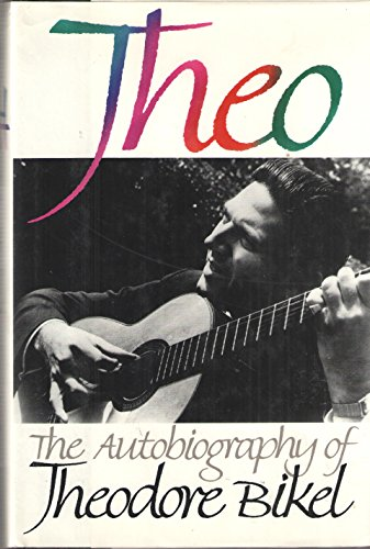 9780060190446: Theo: The Autobiography of Theodore Bikel
