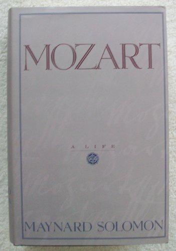 Mozart: A Life: Maynard Solomon