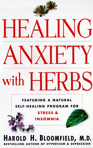 9780060191276: Healing Anxiety with Herbs