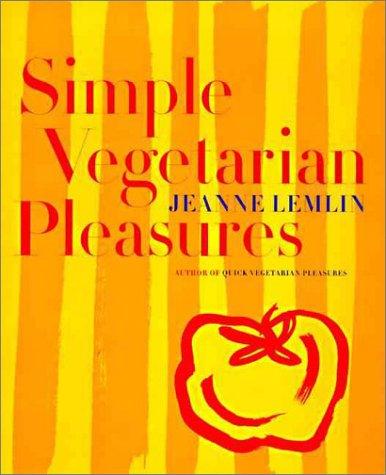 9780060191351: Simple Vegetarian Pleasures