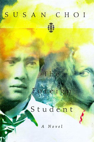 9780060191498: The Foreign Student: A Novel