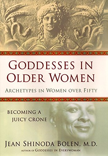 9780060191528: Goddesses in Older Women: Archetypes in Women Over Fifty
