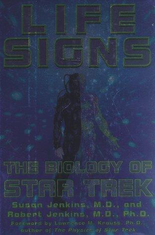 9780060191542: Life Signs: The Biology of Star Trek