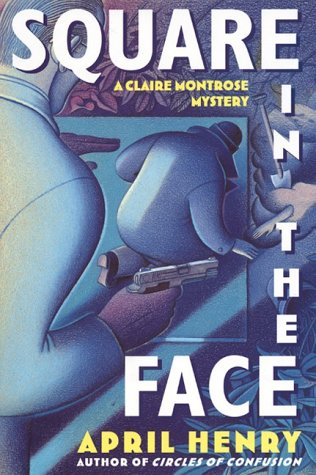 9780060192051: Square in the Face: A Claire Montrose Mystery (Claire Montrose Mysteries)