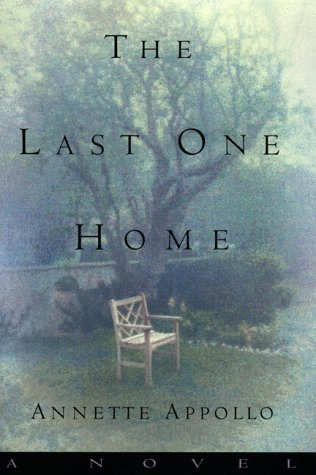 9780060192082: The Last One Home: A Novel