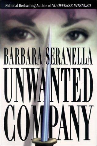Unwanted Company: Barbara Seranella