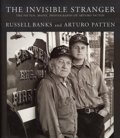 The Invisible Stranger: The Patten, Maine, Photographs of Arturo Patten