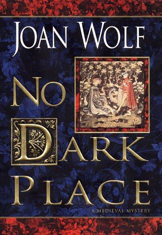 9780060192389: No Dark Place: A Medieval Mystery
