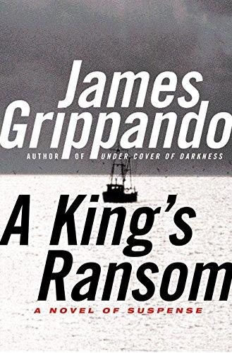 A King's Ransom ***SIGNED***: James Grippando