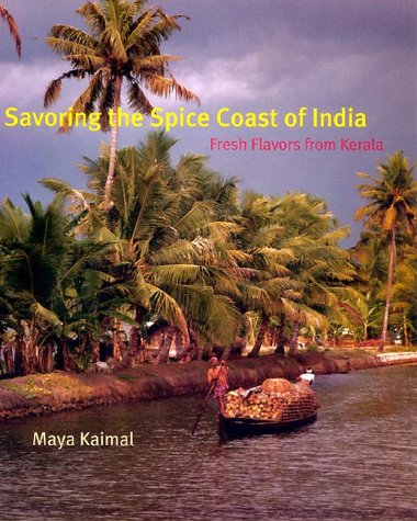 9780060192570: Savoring the Spice Coast of India: Fresh Flavors from Kerala