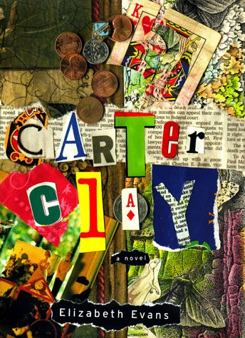 9780060192655: Carter Clay: A Novel