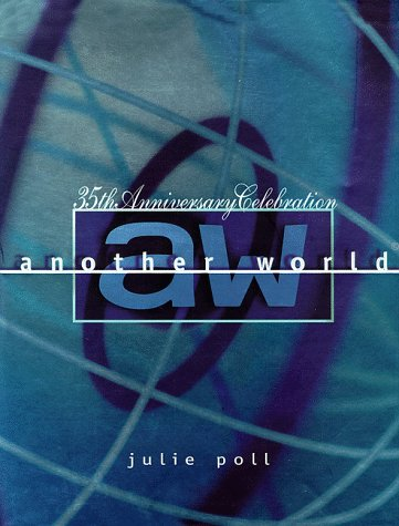 9780060193041: Another World 35th Anniversary: The 35th Anniversary Celebration