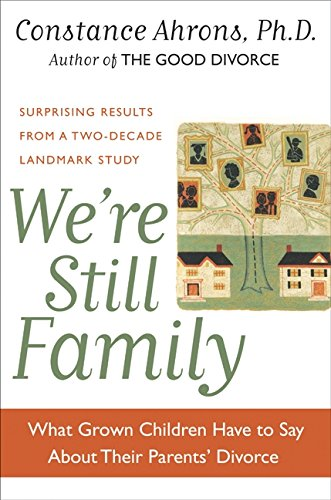 9780060193058: We're Still Family: What Grown Children Have to Say About Their Parents' Divorce