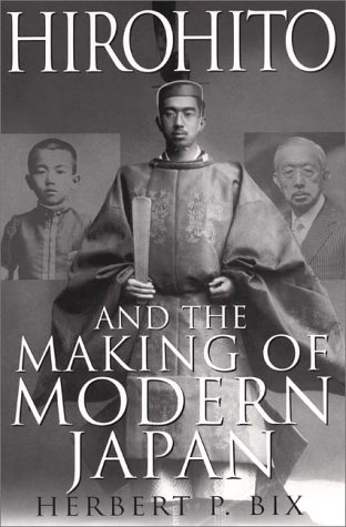 9780060193140: Hirohito and the Making of Modern Japan