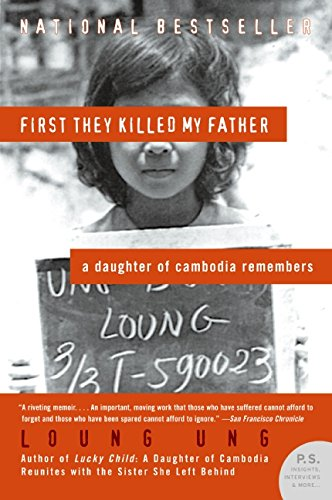 9780060193324: First They Killed My Father: A Daughter of Cambodia Remembers