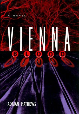 9780060193416: Vienna Blood: A Novel
