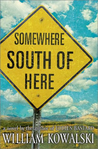 9780060193560: Somewhere South of Here: A Novel