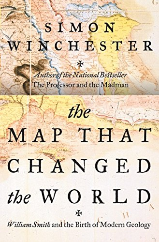 9780060193614: The Map That Changed the World: William Smith and the Birth of Modern Geology