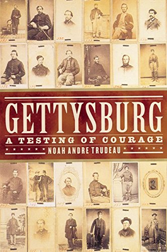 9780060193638: Gettysburg: A Testing of Courage