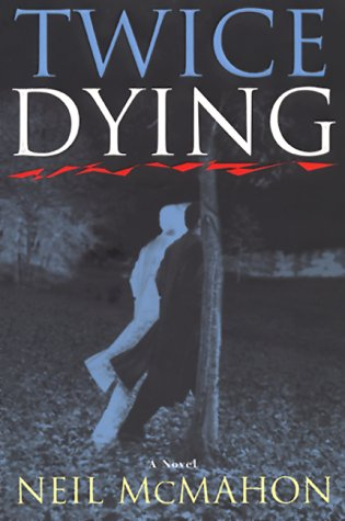 9780060193645: Twice Dying: A Novel
