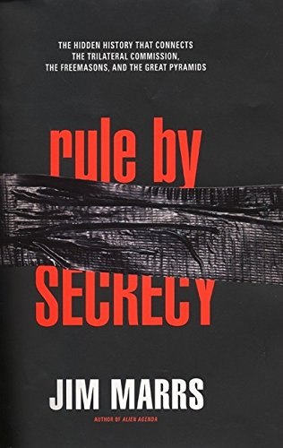 9780060193683: Rule by Secrecy: The Hidden History That Connects the Trilateral Commission, the Freemasons, and the Great Pyramids