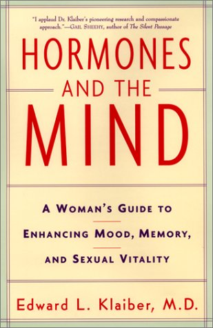9780060193737: Hormones and the Mind