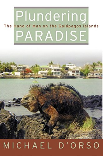 9780060193904: Plundering Paradise: The Hand of Man on the Galapagos Islands
