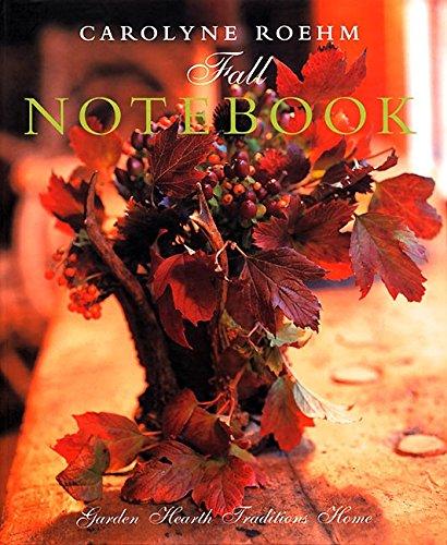 9780060194123: Carolyne Roehm's Fall Notebook