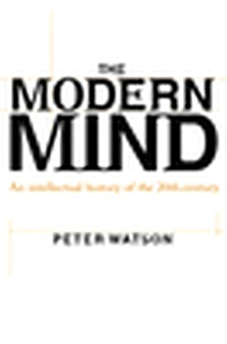 9780060194130: The Modern Mind: An Intellectual History of the 20th Century