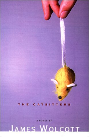 The Catsitters A NOVEL with Brochure for: James Wolcott, SIGNED