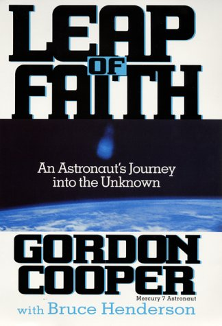 9780060194161: Leap of Faith: An Astronaut's Journey Into the Unknown
