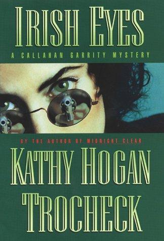 9780060194215: Irish Eyes: A Callahan Garrity Mystery