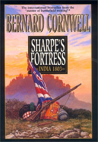 9780060194246: Sharpe's Fortress: Richard Sharpe and the Siege of Gawilghur, December 1803 (Richard Sharpe Adventure)