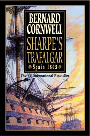 9780060194253: Sharpe's Trafalgar: Richard Sharpe & the Battle of Trafalgar, October 21, 1805 (Richard Sharpe's Adventure Series #4)