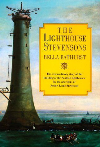 9780060194277: The Lighthouse Stevensons: The Extraordinary Story of the Building of the Scottish Lighthouses by the Ancestors of Robert Louis Stevenson