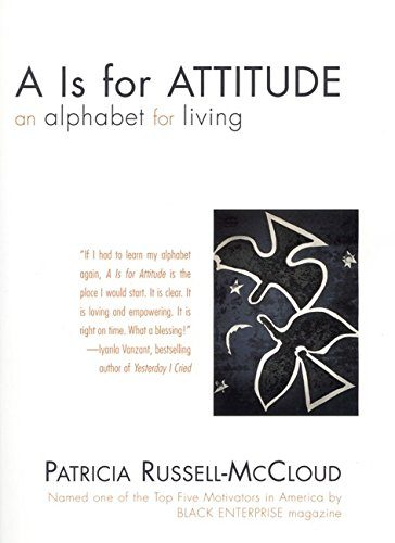 9780060194291: A is for Attitude: An Alphabet For Living