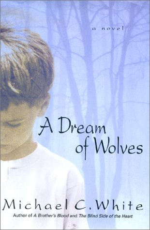9780060194321: A Dream of Wolves: A Novel