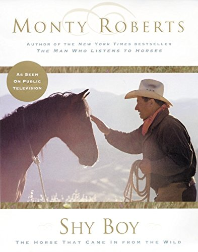 9780060194338: Shy Boy: The Horse Who Came in from the Wild