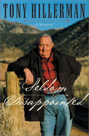 Seldom Disappointed: A Memoir: Hillerman, Tony