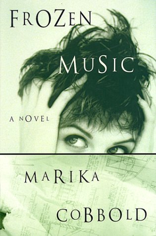 9780060194499: Frozen Music: A Novel