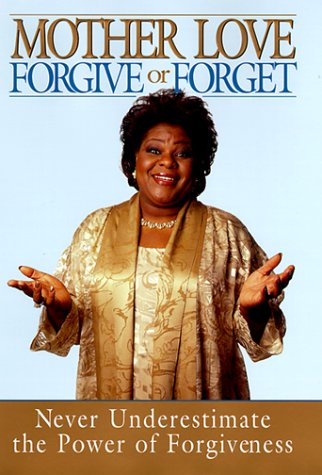 9780060194505: Forgive or Forget: Never Underestimate the Power of Forgiveness