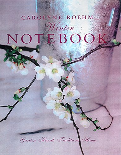 Carolyne Roehm's Winter Notebook. SIGNED.: Roehm, Carolyne