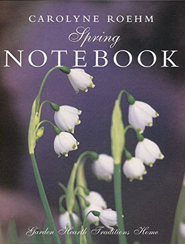 9780060194536: Spring Notebook: Garden, Hearth, Traditions, Home