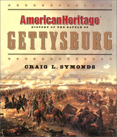 American Heritage History of the Battle of: American Heritage, Byron