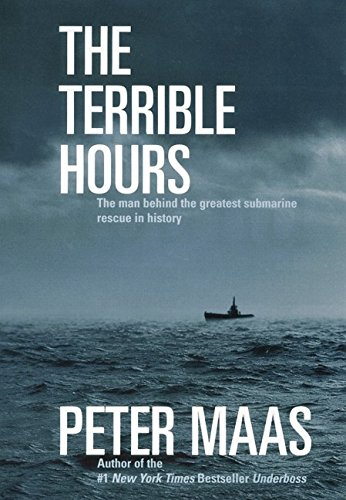 9780060194802: The Terrible Hours: The Epic Rescue of Men Trapped Beneath the Sea