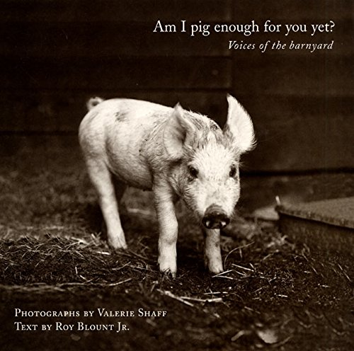 9780060194871: Am I Pig Enough for You Yet?: Voices of the Barnyard