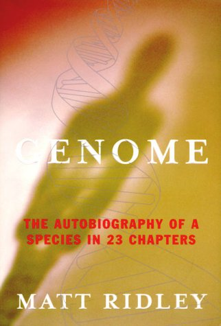 9780060194970: Genome: The Autobiography of a Species In 23 Chapters